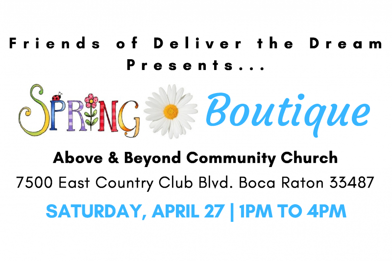 Friends of Deliver the Dream – Spring Boutique