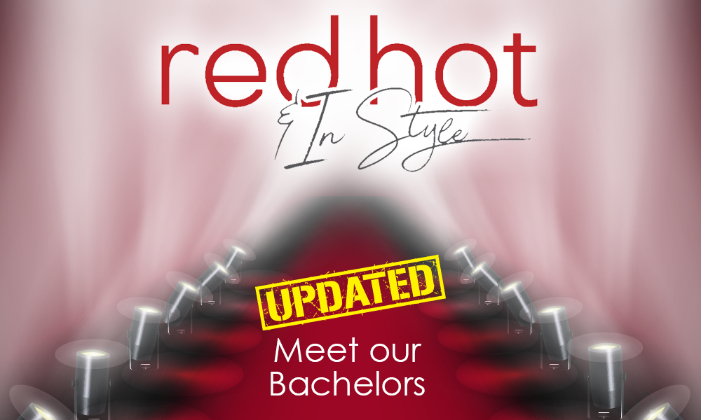 Red Hot & In Style: Meet Our Bachelors
